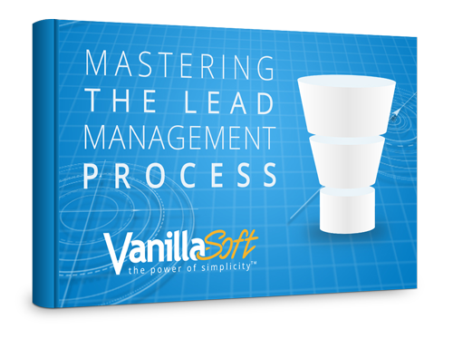 Lead Management Process | VanillaSoft